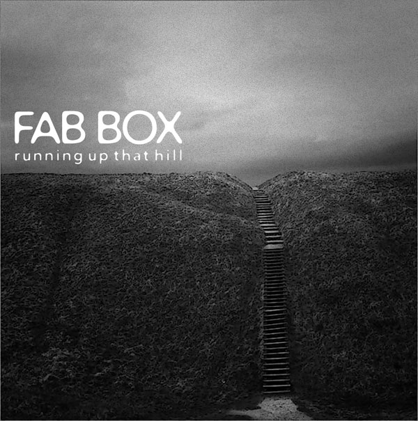 Fab Box - Running up that hill