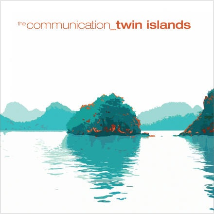 The Communications - Twin Islands